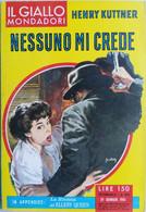 IL GIALLO MONDADORI 1961 N°626 HENRY KUTTNER- SC.33 - Gialli, Polizieschi E Thriller