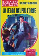 IL GIALLO MONDADORI 1961 N°650 ROBERT HANSEN- SC.33 - Gialli, Polizieschi E Thriller