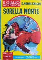 IL GIALLO MONDADORI 1961 N°640 K.MOORE KNIGHT- SC.33 - Gialli, Polizieschi E Thriller
