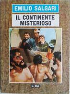 I ROMANZI DI E.SALGARI ED.IL GABBIANO 1966 N°15 IL CONTINENTE MISTERIOSO- SC.40 - Gialli, Polizieschi E Thriller