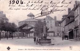 23 - Creuse -  FELLETIN - Place De La Halle Et Fontaine Courtaud - Felletin