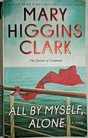 All By Myself, Alone - Mary Higgins Clark - Other