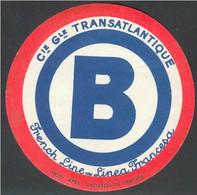 ETIQUETTE AUTO COLLANT B CGT FRENCH LINE COMPAGNIE GENERALE TRANSATLANTIQUE - Publicités
