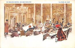 Le Grand Hôtel De Bruxelles - La Salle De Café - Type Litho - Cafés, Hôtels, Restaurants