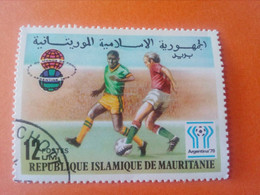 MAURITANIE - MAURITANIA - Rép. Islamique De Mauritanie - Timbre 1978 : Sports - Coupe Du Monde De Football Argentine '78 - Mauritania (1960-...)