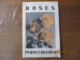 FEZIN LES ROSES LYONNAISES ETABLISSEMENTS PERNET-DUCHER JEAN GAUJARD CATALOGUE 1935  62 PAGES - Publicités