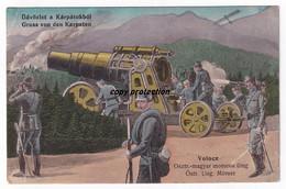Gruss Von Den Karpaten, Volocz, Österreich Ungarischer Mörser, Üdvözlet A Karpatokbol, Alte Postkarte 1915 - Materiaal