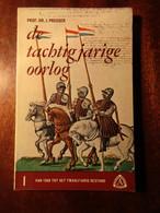 De Tachtigjarige Oorlog : I. Van 1568 Tot Het Twaalfjarig Bestand - J. Presser - 1963 - Niederländisch