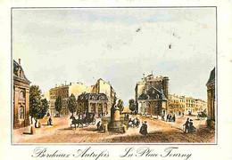 33 - Bordeaux - Bordeaux Autrefois - La Place Tourny - CPM - Voir Scans Recto-Verso - Bordeaux