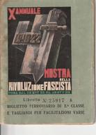 """Biglietto Ferroviario 2"""" Classe E Tagliandi Per Facilitazioni Varie - Mostra Della Rivoluzione Fascista - Europe"""