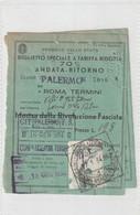 Biglietto Ferroviario Speciale A Tariffa Ridotta Andata E Ritorno - Mostra Rivoluzione Fascista - Europe