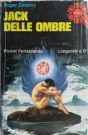 POCKET FANTASCIENZA LONFANESI 1975 N°534 ROGER ZELAZNY - SC.18 - Fantascienza E Fantasia