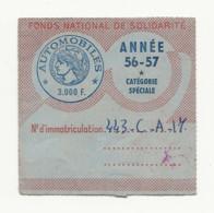 FISCAUX  FRANCE VIGNETTE 1956/57 CATEGORIE SPECIALE 3000 F - Fiscale Zegels