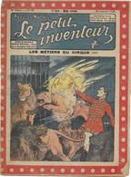Le Petit Inventeur N°97 Du 20 Janvier 1925 - Les Métiers Du Cirque - 1900 - 1949