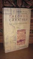 DES ROSIERS / THEORIE CARAIBES / DEDICACE - Livres Dédicacés