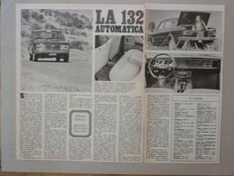 # ARTICOLO - CLIPPING  FIAT 132 AUTOMATICA / 1973 - Publicités