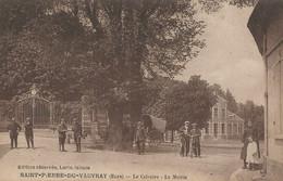 CPA - Saint-Pierre-Du-Vauvray - Le Calvaire - La Mairie - Andere Gemeenten