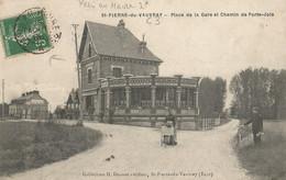 CPA - Saint-Pierre-Du-Vauvray - Place De La Gare Et Chemin De Porte-Joie - Andere Gemeenten