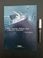 """Mare – Die Zeitschrift Der Meere: Beilage Zu Heft Nr. 5: Die Letzte Fahrt Der """"Morro Castle"""" - Unclassified"""