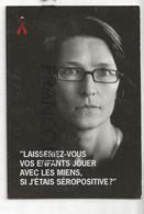 Publicité Pour La Journée Mondiale Contre Le SIDA. Isabelle, Mère De Famille. Ruban Rouge.Carte Boomerang - Health