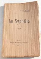 La Syphilis - Louise Bodin - Livres Dédicacés