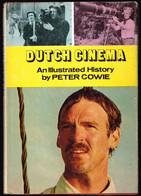 Dutch Cinema - Peter Cowie - 1979 - 154 Pages 24,4 X 17 Cm - Cultural