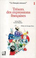Le Français Retrouvé (tome 1) : Trésors Des Expressions Françaises Par Weil, Rameau (ISBN 2701103827 EAN 9782701103822) - Encyclopaedia