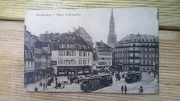Cp 67 STRASBOURG La Place D Austerlitz (    Tramway) - Strasbourg