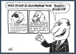 Carte Postale Pétition Contre La Réduction De La Zone D'écoute D'une Radio Associative  - Dessin De Siné - Zonder Classificatie