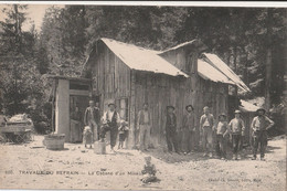 25   LES TRAVAUX DU REFRAIN     Cabane Des Mineurs - Otros Municipios