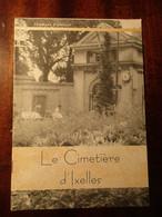 Le Cimetière D'Ixelles - Begraafplaatsen - Funerair Erfgoed - Kerhoven - Ixelles - Elsene