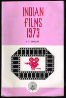 Indian Films 1973 - B.V. Dharap - 1974 - 516 Pages 21,5 X 14,2 Cm - Cultural