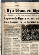 Le Combat Pour La Liberation Il Y A 40 Ans à Bagnère De Bigorre Le Corps Franc Du Groupe Bernard  Juin 1944 ... - Französisch