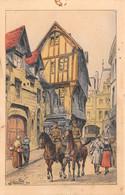 ROUEN - Temps De Guerre - Vieille Maison De La Rue St Romain - Illustrateur Julien T'Felt - Rouen