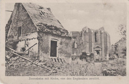 CARTE PROPAGANDE ALLEMANDE - GUERRE 14-18 - ZONNEBEKE (BELGIQUE) - ÉGLISE DÉTRUITE PAR ES ANGLAIS - War 1914-18