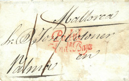 D.P. 25. 1843. Carta De Lanjarón A Palma De Mallorca. Marca De Padul Nº 2R Y Porteo. Cortes De Desinfección. Rarísima. - ...-1850 Vorphilatelie