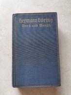 Boek 2.WK Herman Goring Werk Und Mensch 1941 Original WW2 - 5. World Wars