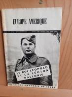 Leon Degrelle. Lot De 3 Exemplaires De La Revue Europe Amerique.1949 - Sonstige