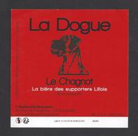 Etiquette De Bière Des Supporter Lillois -  La Dogue Le Chagnot -  Brasserie L'Atelier Des Brasseurs à Linselles   (59) - Birra