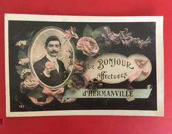 CPA UN BONJOUR D'HERMANVILLE - Sonstige Gemeinden