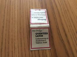 "Ancienne Pochette D'allumettes PAYS-BAS ""Bar Bodega QUARTIN LATIN - Amsterdam "" - Boites D'allumettes"