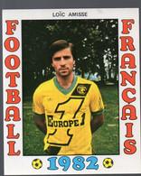 FOOTBALL FRANCAIS 1982 :  LOIC AMISSE (Nantes) (PPP28797A) - Sports