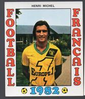 FOOTBALL FRANCAIS 1982 :  HENRI MICHEL  (Nantes) (PPP28797D) - Sports