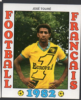 FOOTBALL FRANCAIS 1982 : JOSE TOURE   (Nantes) (PPP28797F) - Sports