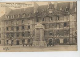 BESANÇON - Quartier Ruty - Monument élevé Par Le 4ème Régiment D'Artillerie à La Mémoire De Ses Morts De La Grande Guerr - Besancon