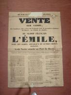 1831 AFFICHE VENTE NAVIGATION NAVIRE SLOOP  L'Emile Port Le Havre   APPARAUX DETAILS Alorge   Guerbaville Seine MaritIme - Unclassified