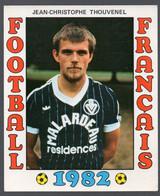 FOOTBALL FRANCAIS 1982 : JEAN CHRISTOPHE TOUVENEL  (Bordeaux)  (PPP28798B) - Sports
