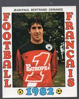 FOOTBALL FRANCAIS 1982 : Jean Paul BERTRAND-DEMANES (Nantes)   (PPP28798H) - Sports