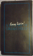 Easy Livin', A History Of Uriah Heep - Concert & Music
