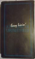 Easy Livin', A History Of Uriah Heep - Concerto E Musica